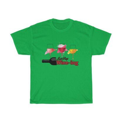 t-shirt - Just Keep Wine-ing